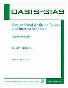 OASIS-3:AS - Occupational Aptitude Survey and Interest Schedule — Third Edition