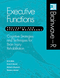 Brainwave–R: Cognitive Strategies and Techniques for Brain Injury Rehabilitation - Executive Functions