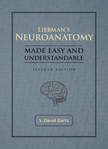 Liebman�s Neuroanatomy Made Easy and Understandable�Seventh Edition