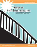 Steps to Self-Determination: A Curriculum to Help Adolescents Learn to Achieve Their Goals