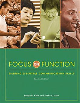 Focus on Function: Gaining Essential Communication Skills–Second Edition