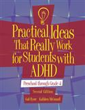 Practical Ideas That Really Work for Students with ADHD: Preschool Through Grade 4 – Second Edition, Complete Kit