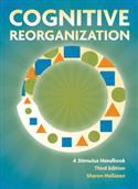 Cognitive Reorganization: A Stimulus Handbook-Third Edition