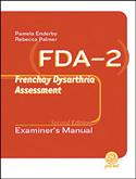 FDA-2: Frenchay Dysarthria Assessment-Second Edition
