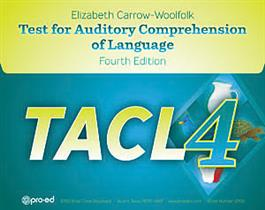 TACL-4: Test for Auditory Comprehension of Language–Fourth Edition