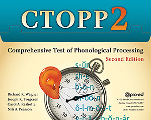 CTOPP-2: Comprehensive Test of Phonological Processing