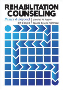 Rehabilitation Counseling: Basics and Beyond-Fifth Edition