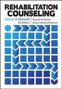 Rehabilitation Counseling: Basics and Beyond–Fifth Edition
