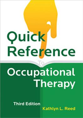 Quick Reference to Occupational Therapy–Third Edition E-Book