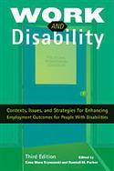 Work and Disability: Contexts, Issues, and Strategies for Enhancing Employment Outcomes for People with Disabilities–Third Edition E-Book