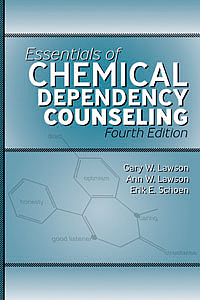 Essentials of Chemical Dependency Counseling–Fourth Edition