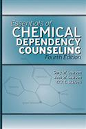 Essentials of Chemical Dependency Counseling-Fourth Edition