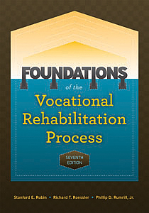 Foundations of the Vocational Rehabilitation Process-Seventh Edition