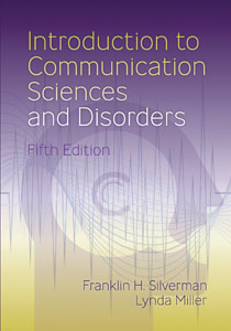 Introduction to Communication Sciences and Disorders-Fifth Edition