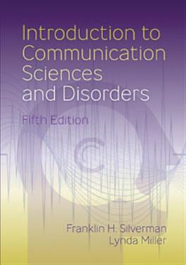 Introduction to Communication Sciences and Disorders–Fifth Edition E-Book