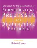 Workbook for the Identification of Phonological Processes and Distinctive Features-Fourth Edition-E-Book
