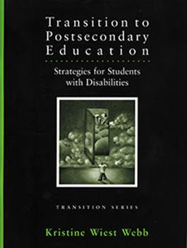 Transition to Postsecondary Education: Strategies for Students with Disabilities–E-Book