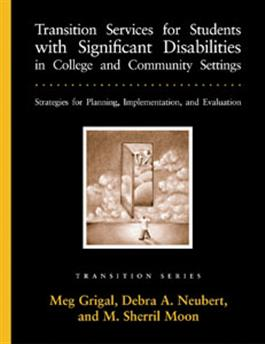 Transition Services for Students with Significant Disabilities in College and Community Settings: Strategies for Planning, Implementation, and Evaluation–E-Book