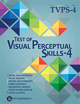 Test of Visual Perceptual Skills–Fourth Edition (TVPS-4)