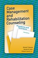Case Management and Rehabilitation Counseling: Procedures and Techniques–Fifth Edition - E-Book
