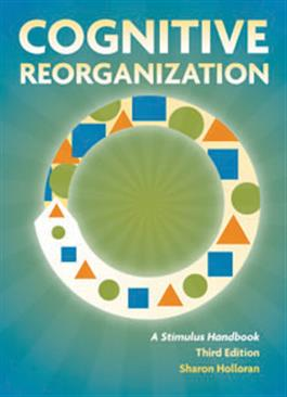 Cognitive Reorganization: A Stimulus Handbook–Third Edition E-Book