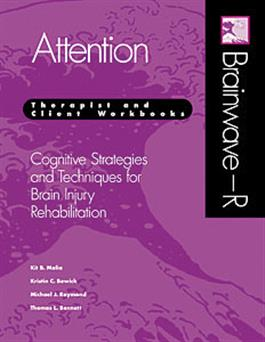 Brainwave–R: Cognitive Strategies and Techniques for Brain Injury Rehabilitation - Attention E-Book