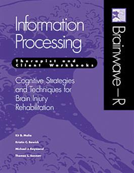 Brainwave–R: Cognitive Strategies and Techniques for Brain Injury Rehabilitation - Information Processing E-Book