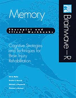 Brainwave–R: Cognitive Strategies and Techniques for Brain Injury Rehabilitation - Memory E-Book