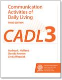 CADL-3: Communication Activities of Daily Living–Third Edition