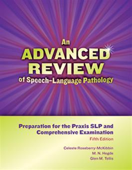 An Advanced Review of Speech–Language Pathology: Preparation