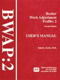 BWAP-2: Becker Work Adjustment Profile-Second Edition