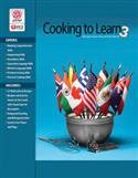 Cooking to Learn 3: Recipies From Around the World