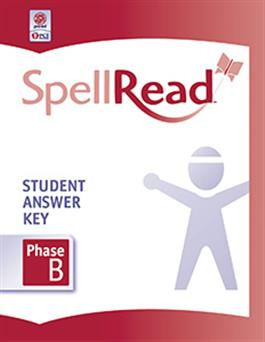 SpellRead Student Answer Key - Phase B