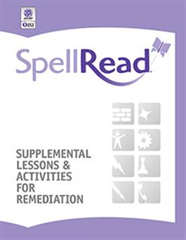 SpellRead Supplemental Lessons & Activities For Remediation