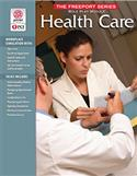Freeport Series: Health Care Role Play Module