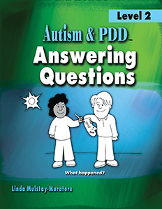 Autism & PDD Answering Questions: Level 2