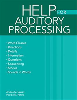 Handbook of Exercises for Language Processing HELP® for Auditory Processing
