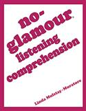 No-Glamour® Listening Comprehension