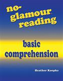No-Glamour® Reading Basic Comprehension