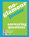 No-Glamour® Junior Answering Questions