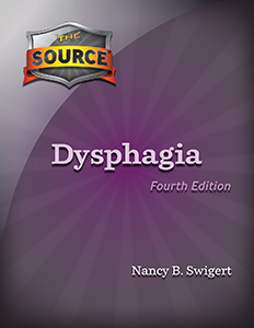 The Source® Dysphagia' Fourth Edition