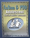 Autism & PDD Adolescent Social Skills Lessons: Managing Behavior–E-Book