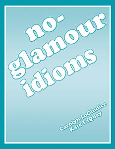 No-Glamour® Idioms E-Book