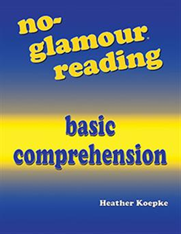 No-Glamour® Reading Basic Comprehension E-Book