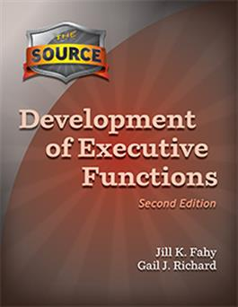 The Source® Development of Executive Functions–Second Edition E-Book
