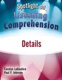 Spotlight on Listening Comprehension: Details–E-Book
