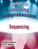 Spotlight on Listening Comprehension: Sequencing–E-Book