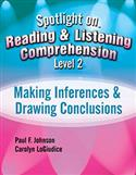 Spotlight on Reading & Listening Comprehension Level 2: Making Inferences & Drawing Conclusions E-Book