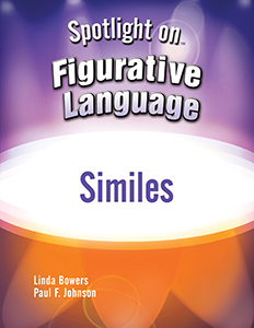 Spotlight on Figurative Language: Similes E-book