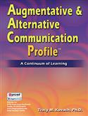 AACP: Augmentative & Alternative Communication Profile: A Continuum of Learning